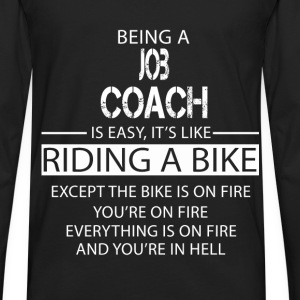 Job Coach T-Shirts - Men's Premium Long Sleeve T-Shirt
