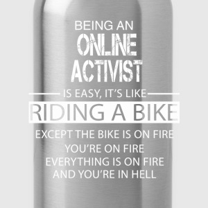 Online Activist T-Shirts - Water Bottle