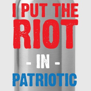 I put the riot in the patriotic T-Shirts - Water Bottle