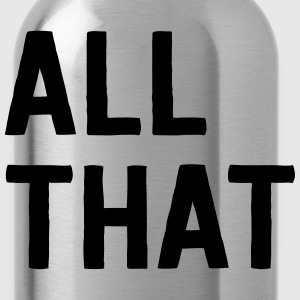 All that T-Shirts - Water Bottle