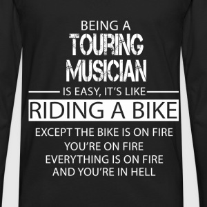 Touring Musician T-Shirts - Men's Premium Long Sleeve T-Shirt