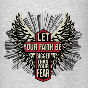 Your faith Hoodies - Men's T-Shirt