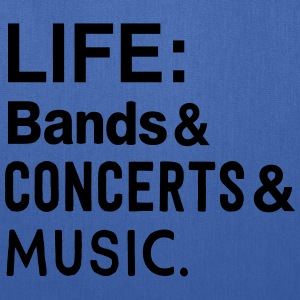 Life: bands Concerts and Music T-Shirts - Tote Bag