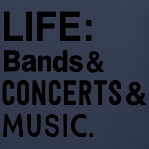 Life: bands Concerts and Music T-Shirts - Men's Premium Tank