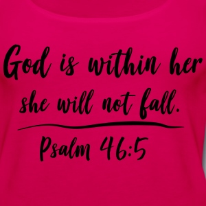 God is within her. She will not fall T-Shirts - Women's Premium Tank Top