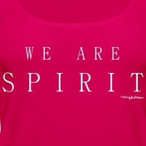 We Are Spirit, T Shirts - White T-Shirts - Women's Premium Tank Top