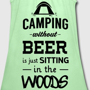 Camping without beer is just sitting in the woods T-Shirts - Women's Flowy Tank Top by Bella