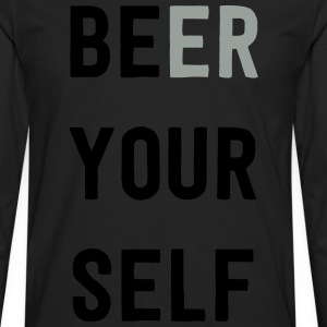 Be Beer Yourself T-Shirts - Men's Premium Long Sleeve T-Shirt