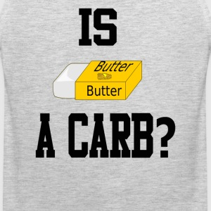 Mean Girls Quote - Is Butter A Carb? T-Shirts - Men's Premium Tank