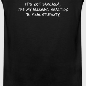 IT'S NOT SARCASM - Men's Premium Tank