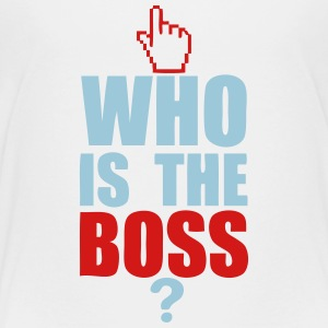 who is the boss Kids' Shirts - Toddler Premium T-Shirt