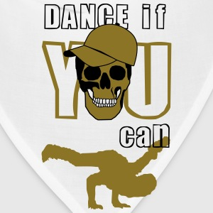 dance if you can T-Shirts - Bandana