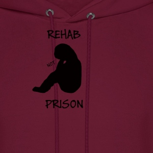 rehab not prison T-Shirts - Men's Hoodie