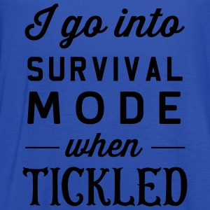 I go into survival mode when tickled T-Shirts - Women's Flowy Tank Top by Bella