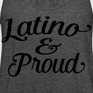 latino and proud T-Shirts - Women's Flowy Tank Top by Bella