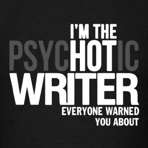 Hot Writer Shirt - Men's T-Shirt