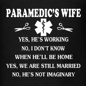 Paramedic's Wife Shirt - Men's T-Shirt