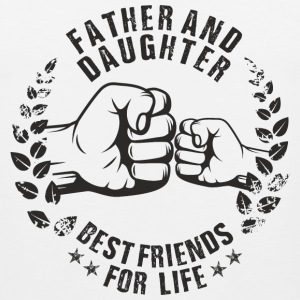 Father and Daughter best friends for life T-Shirts - Men's Premium Tank