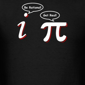 Be Rational Get Real Funny Math Tee Pi Nerd Nerdy  - Men's T-Shirt
