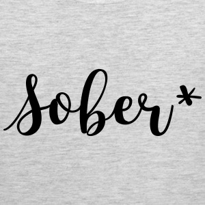 Sober* Shirt - Men's Premium Tank