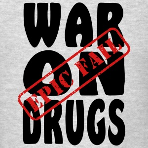 War on Drugs Epic Fail Hoodies - Men's T-Shirt