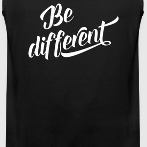 Be Different - Men's Premium Tank
