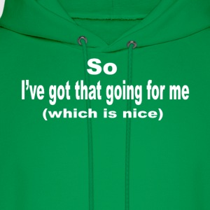 Caddyshack Quote - So I've Got That Going For Me T-Shirts - Men's Hoodie