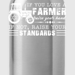 If You Love A Farmer Tee - Water Bottle
