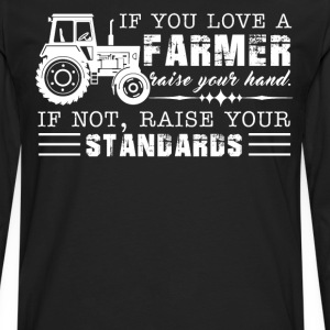 If You Love A Farmer Tee - Men's Premium Long Sleeve T-Shirt