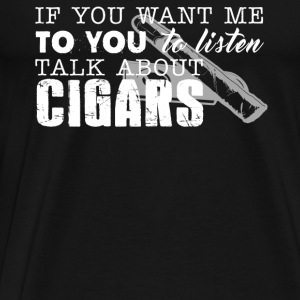 Talk About Cigars Shirt - Men's Premium T-Shirt