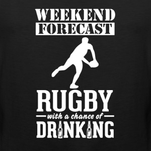 Rugby Weekend Forecast & Drinking T-Shirt T-Shirts - Men's Premium Tank