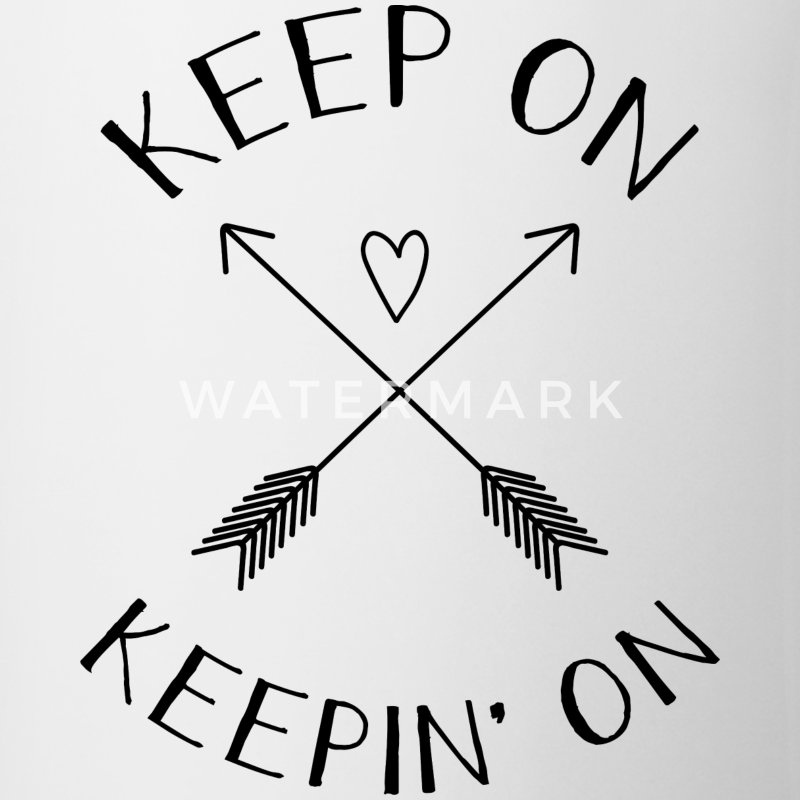 Keep On Keepin' On Mugs & Drinkware - Coffee/Tea Mug