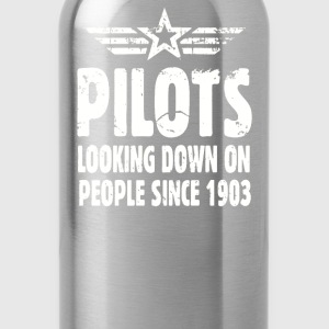 Pilots Looking Down On People Since 1903 - Water Bottle