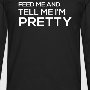 PRETTY - Men's Premium Long Sleeve T-Shirt