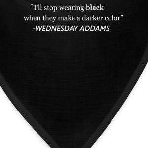 I'll Stop Wearing Black When.... T-Shirts - Bandana