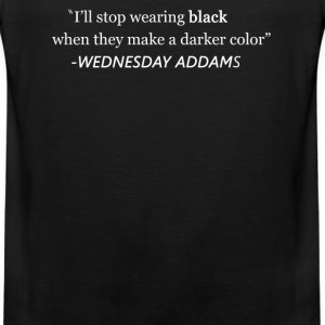 I'll Stop Wearing Black When.... T-Shirts - Men's Premium Tank