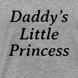 DADDY'S LITTLE PRINCESS Tanks - Men's Premium T-Shirt