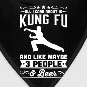 All I Care About is Kung Fu T-Shirt T-Shirts - Bandana