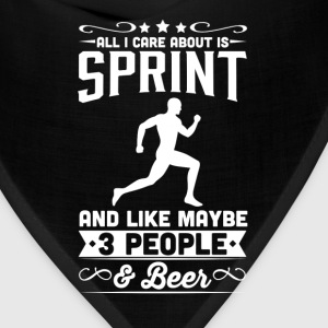All I Care About is Sprint T-Shirt T-Shirts - Bandana