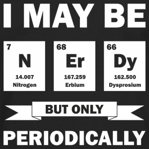 I May Be Nerdy - Men's Premium Long Sleeve T-Shirt