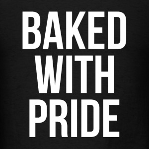 BAKED WITH PRIDE Tanks - Men's T-Shirt