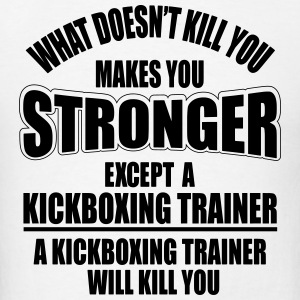 kickboxing trainer will kill you Sportswear - Men's T-Shirt