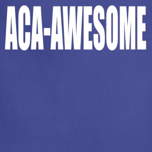 Aca-Awesome Pitch Perfect T-Shirts - Adjustable Apron