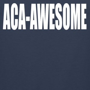 Aca-Awesome Pitch Perfect T-Shirts - Men's Premium Tank