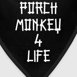 Porch Monkey 4 Life - Clerks Quote T-Shirts - Bandana