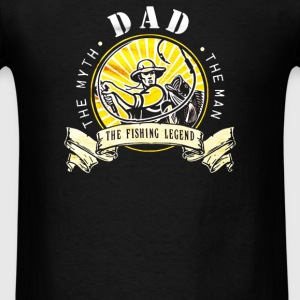 Dad Fishing Legend - Men's T-Shirt