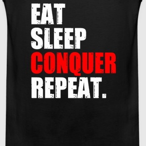 EAT SLEEP CONQUER REPEAT - Men's Premium Tank