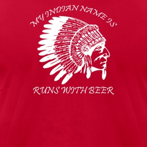 My Indian Name is Runs With Beer - Men's T-Shirt by American Apparel