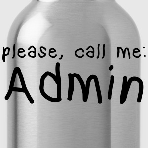 please call me admin T-Shirts - Water Bottle
