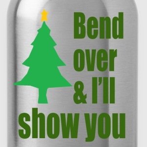 Bend Over And I'll Show You - Christmas Vacation T-Shirts - Water Bottle